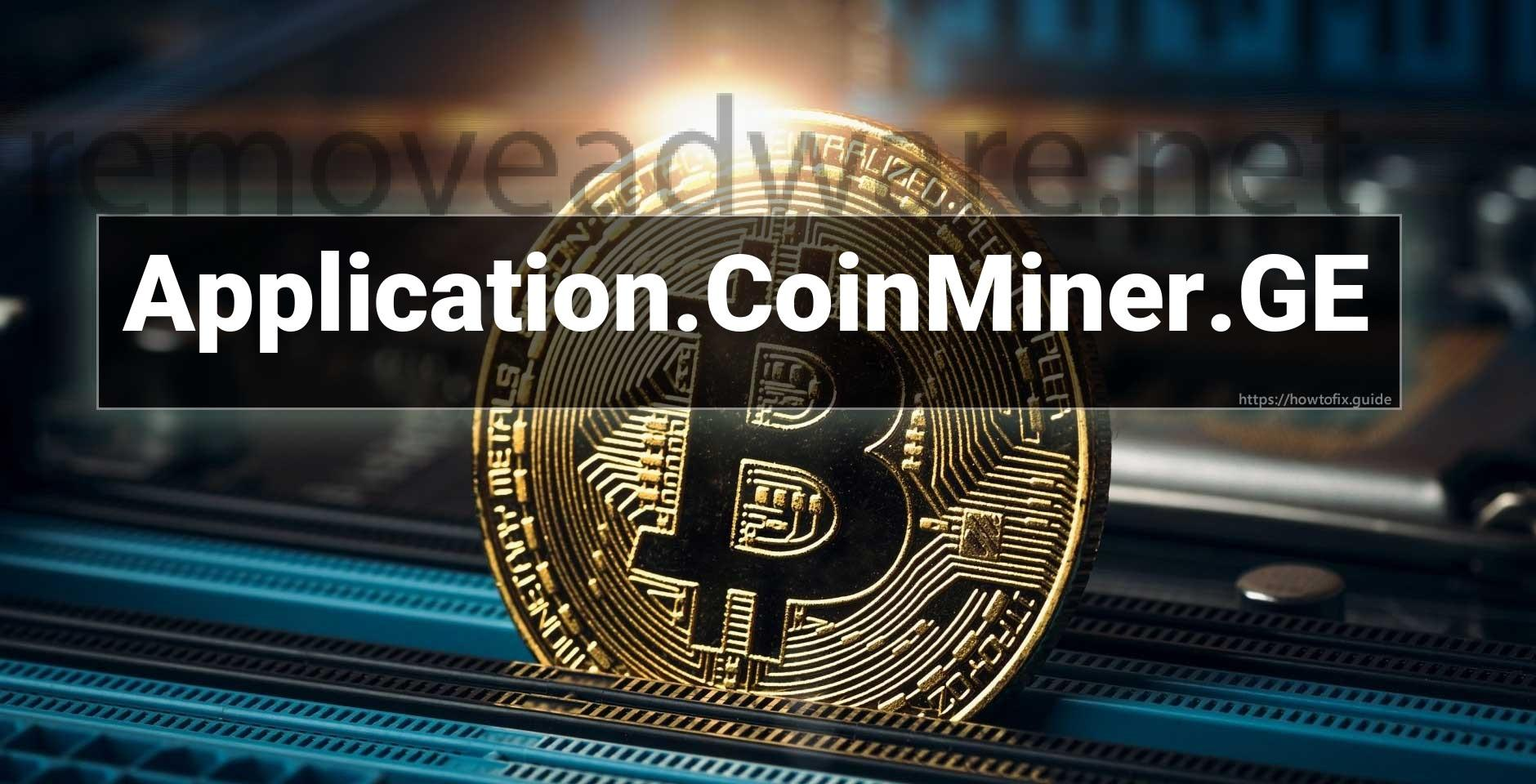 remove Application.CoinMiner.GE